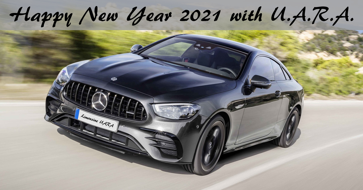 Happy New Year 2021: book your transfer now with Limousine UARA.